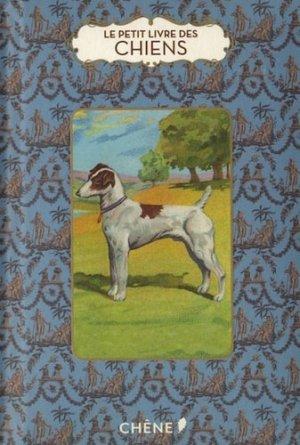 Le petit livre des chiens - du chene - 9782812306655 -