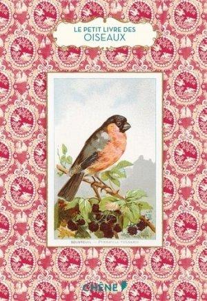 Le petit livre des oiseaux - du chene - 9782812309441 -