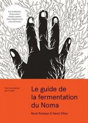 Le livre noma de la fermentation - du chene - 9782812319006 -