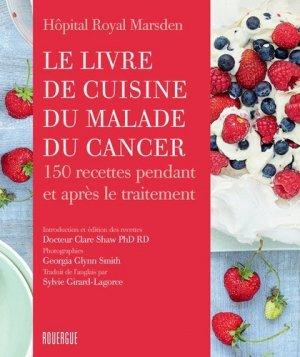 Le livre de cuisine du malade du cancer - rouergue editions - 9782812611254 -
