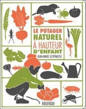 Le potager naturel à hauteur d'enfant - rouergue editions - 9782812615863 -