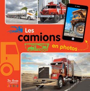 Les camions en photos - de boree - 9782812924095 -