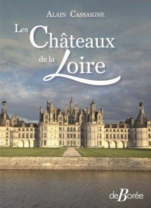 Les châteaux de la Loire - De Borée - 9782812924675 -