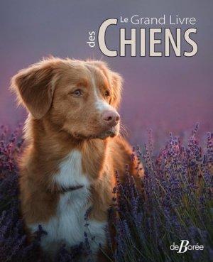 Le Grand Livre des Chiens - de boree - 9782812926761 -