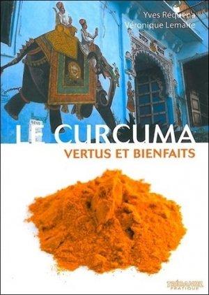 Le Curcuma - guy tredaniel editions - 9782813200693 -