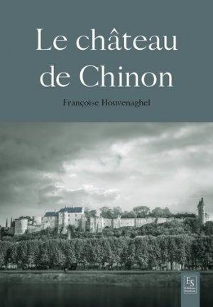 Le château de Chinon - alan sutton - 9782813811455 -