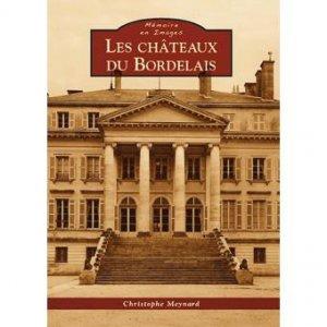 Les châteaux du bordelais - alan sutton - 9782813815972 -