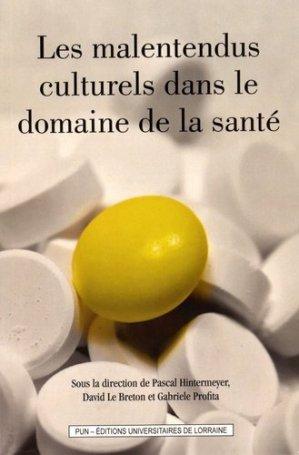 Les malentendus culturels dans le domaine de la santé - presses universitaires de nancy - 9782814302525 -