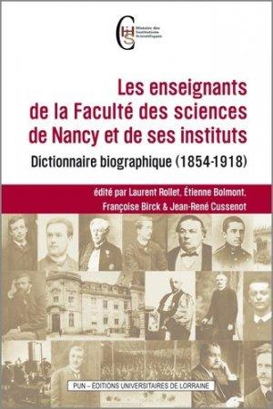 Les enseignants de la Faculté des sciences de Nancy et de ses instituts - Presses Universitaires de Nancy - 9782814302990 -
