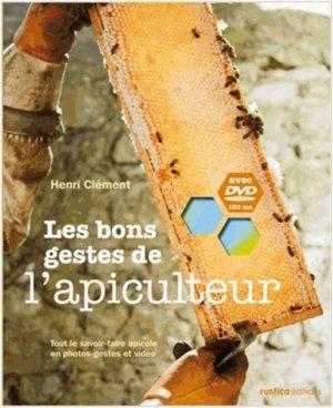 Les bons gestes de l'apiculteur - rustica - 9782815300919
