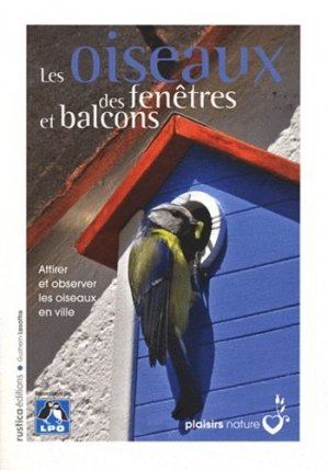 Les oiseaux des fenêtres et balcons - rustica - 9782815302098 -