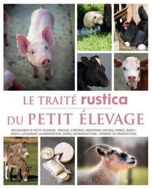 Le traité Rustica du petit élevage - rustica - 9782815303187 -