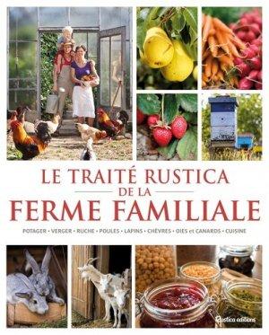 Le traité Rustica de la ferme familiale - rustica - 9782815304917