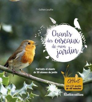 Les chants des oiseaux de mon jardin - rustica - 9782815310918 -