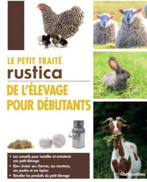 Le petit traité Rustica de l'élevage pour débutants-rustica-9782815311601