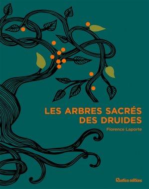Les arbres sacrés des druides - rustica - 9782815312257