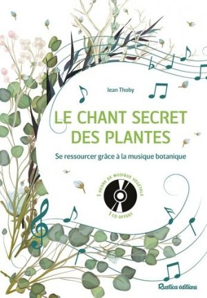 Le chant secret des plantes - rustica - 9782815312851 -