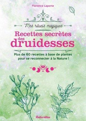 Les recettes secrètes des druidesses - Rustica - 9782815315524 -
