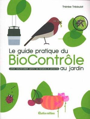 Le guide pratique du biocontrôle au jardin - rustica - 9782815317375 -
