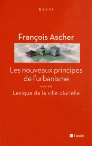 Les nouveaux principes de l'urbanisme - l'aube - 9782815907354 -