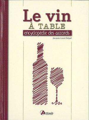 Le Vin à table, les meilleurs accords - artemis - 9782816004809 -