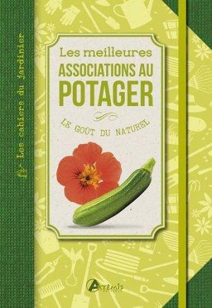 Les meilleures associations au potager - artemis - 9782816006872