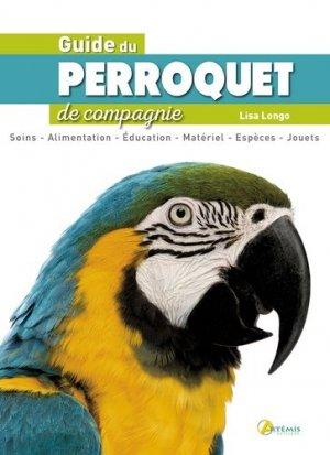 Le Guide du perroquet de compagnie - artemis - 9782816009125 -