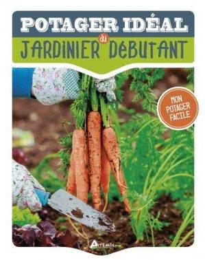 Le potager idéal du jardinier débutant-artemis-9782816011654