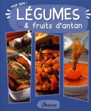 Légumes et fruits d'antan - Artémis - 9782816014662 -