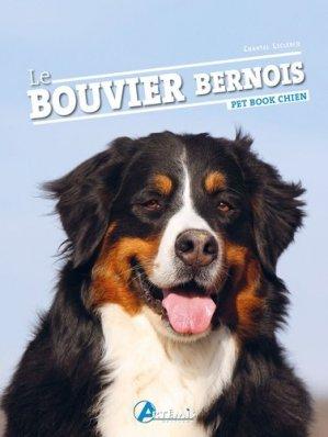 Le bouvier bernois - Artémis - 9782816014822 -