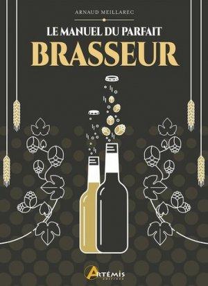 Le manuel du parfait brasseur - artemis - 9782816016314 -