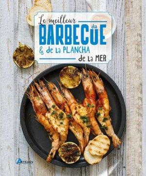 Le meilleur du barbecue & de la plancha de la mer - artemis - 9782816016482 -