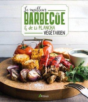 Le meilleur du barbecue & de la plancha végétarien - artemis - 9782816016499 -