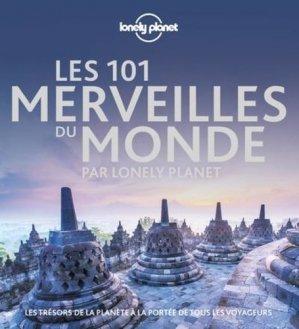 Les 101 Merveilles du monde par Lonely Planet - Lonely Planet - 9782816183375 -