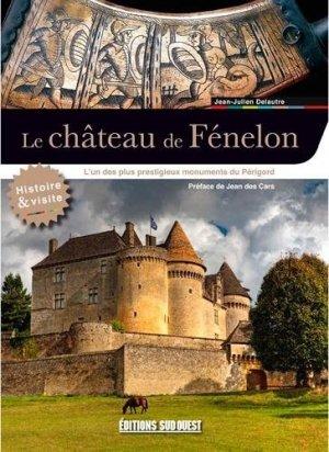 Le château de Fénelon - sud ouest - 9782817707020 -