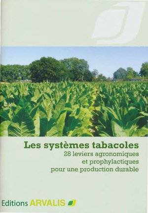 Les systèmes tabacoles - arvalis - 9782817902463 -