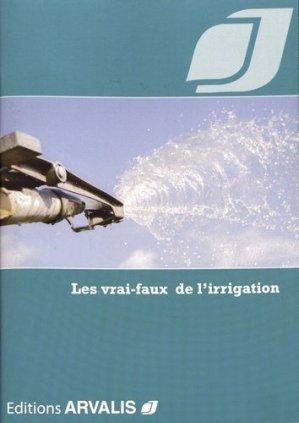 Les vrai-faux de l'irrigation - arvalis - 9782817903668 -
