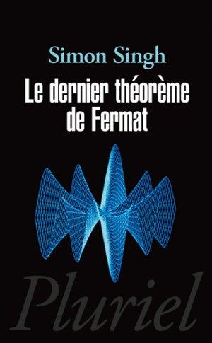 Le dernier théorème de Fermat - hachette - 9782818502037 -