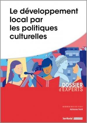 Le développement local par les politiques culturelles - territorial - 9782818614563 -