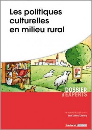 Les politiques culturelles en milieu rural - territorial - 9782818616611 -