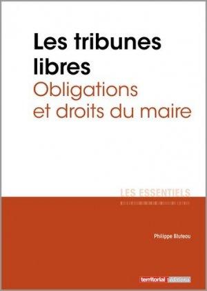 Les tribunes libres. Obligations et droits du maire - territorial - 9782818616833 -