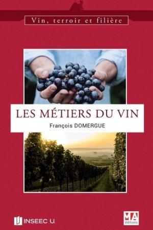 Les métiers du vin - Micro Application Editions - 9782822406192 -