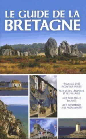 Le Guide de la Bretagne - Editions ESI - 9782822601368 -