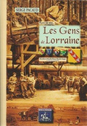 Les gens de Lorraine. A travers la carte postale - des regionalismes - 9782824000077 -