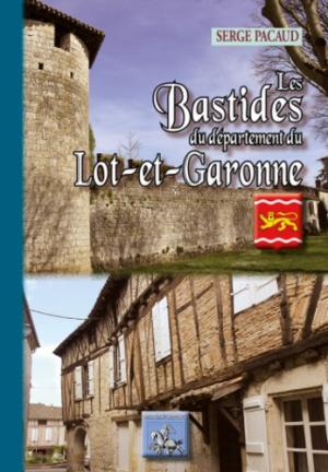 Les Bastides du département de Lot-et-Garonne - des regionalismes - 9782824005782 -