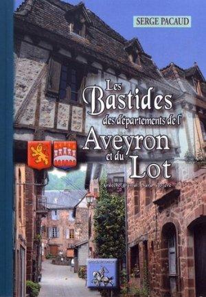 Les bastides des départements de l'Aveyron et du Lot. Ardèche, Cantal, Gard, Lozère - des regionalismes - 9782824006208 -
