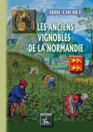 Les anciens vignobles de la Normandie - des regionalismes - 9782824010021 -