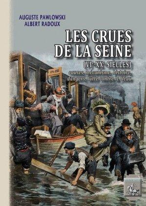 Les crues de la Seine (VIe-XXe siècles) - des regionalismes - 9782824010274 -