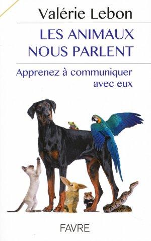 Les animaux nous parlent - favre - 9782828916114 -