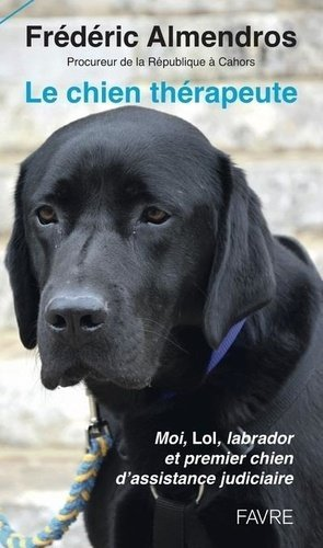 Le chien therapeute - favre - 9782828919047 -